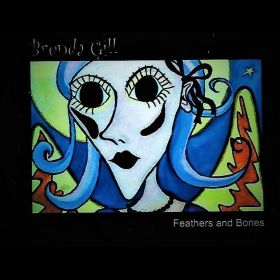 Feathers and Bones - Brenda Gill