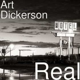 Real - Art Dickerson