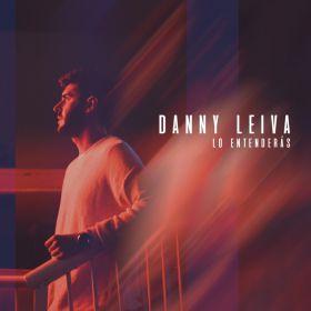 Lo Entenderás - Danny Leiva