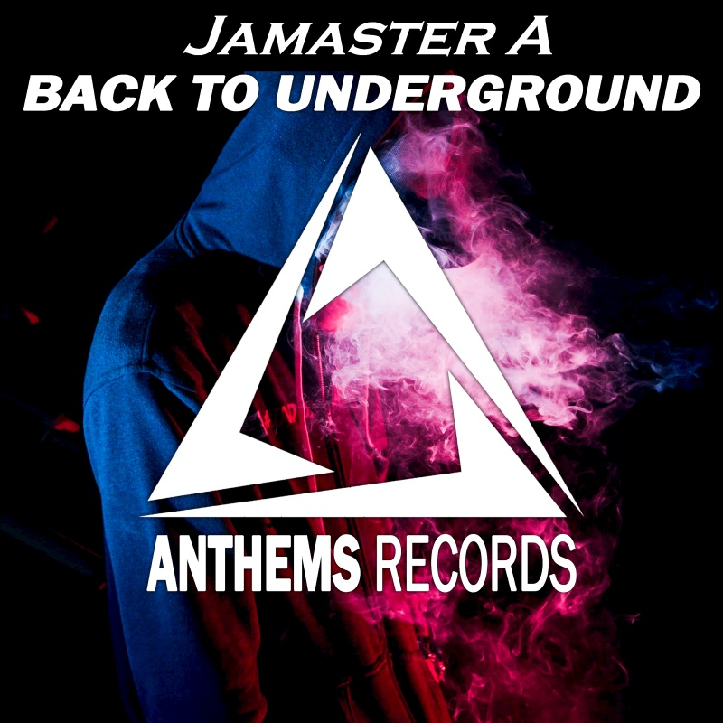 Jamaster A《Back To Underground》&《Loud》out on iTunes