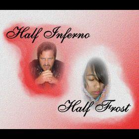 Half Inferno Half Frost