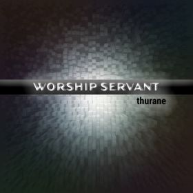 Worship Servant - thurane