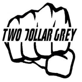 Two Dollar Grey