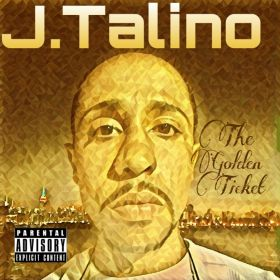 The Golden Ticket - J.Talino