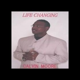 Life Changing - Calvin Moore