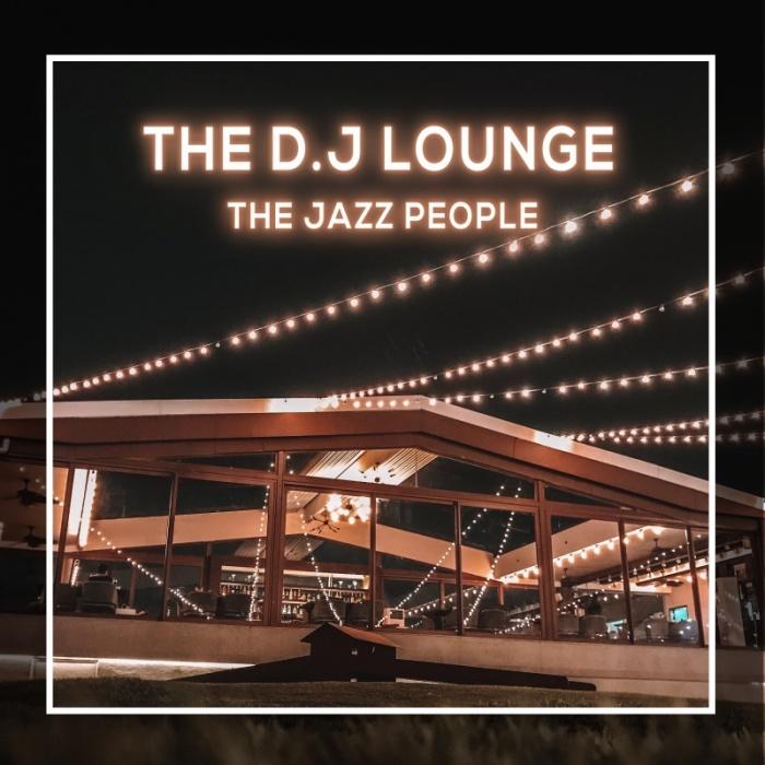 The D . J Lounge
