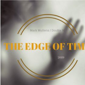 The Edge Of Time - Mark Mullens/DoubleM