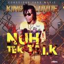 King-Lorde---Nuh-Tek-Talk-coverbadart