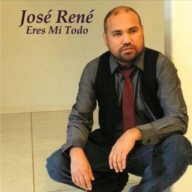 Eres Mi Todo - José René