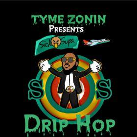 Sick O Supa (Drip Hop)
