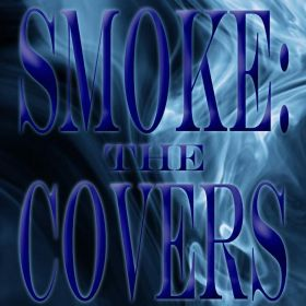 SMOKE: THE COVERS - DJ SMOKE