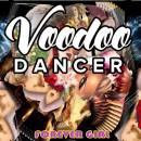 Voodoo Dancer Forever Girl Radio Mix CD Cover  1000x1000