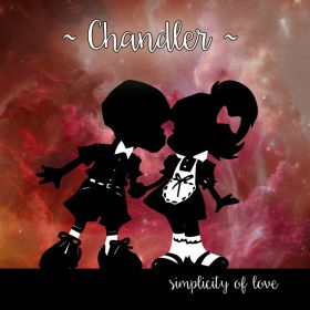 Simplicity Of Love - Chandler