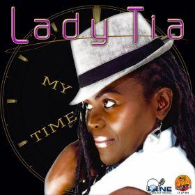 My Time - Lady Tia