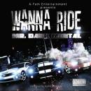 "Cover for ""Wanna Ride"" song"