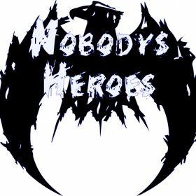 Nobodys Heroes