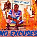 No excuses artwork