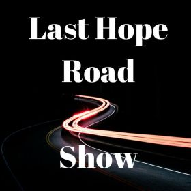 The Last Hope Road Show